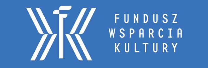 Dofinansowanie z Funduszu Wsparcia Kultury